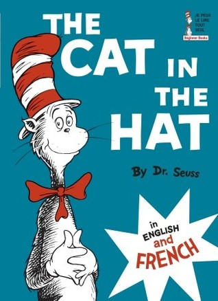 The Cat in the Hat in English and French (Beginner Books(R))
