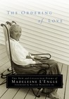 The Ordering of Love: The New and Collected Poems of Madeleine L'Engle