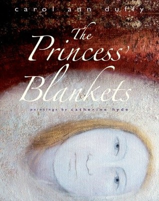The Princess' Blankets by Carol Ann Duffy