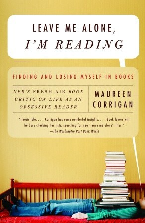 I'm Reading: Finding and Losing Myself in Books, Leave Me Alone Book Cover