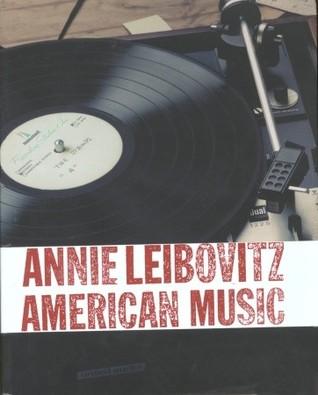 American Music by Annie Leibovitz