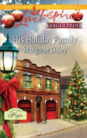 His Holiday Family(A Town Called Hope 1)