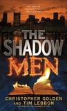 The Shadow Men (Hidden Cities, #4)