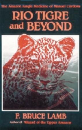 Rio Tigre & Beyond
