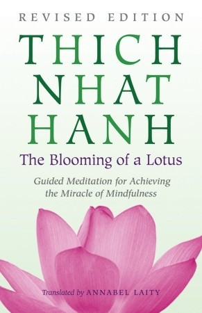 The Blooming Of A Lotus Guided Meditations For Achieving The