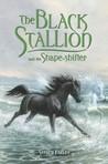 The Black Stallion and the Shape-Shifter (Black Stallion Returns, #3)