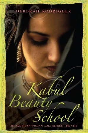 Kabul Beauty School by Deborah Rodriguez