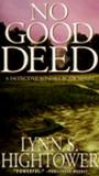 No Good Deed (Sonora Blair, #3)