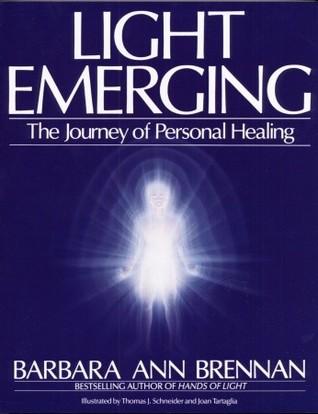 Light Emerging by Barbara Ann Brennan