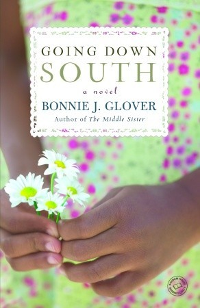 Going Down South by Bonnie Glover
