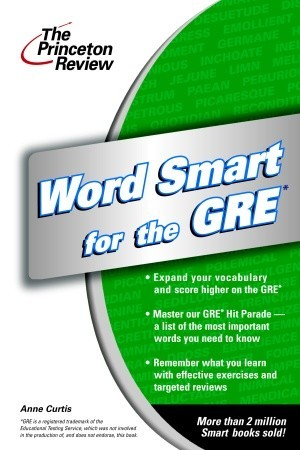 Word Smart for the GRE by Anne Curtis