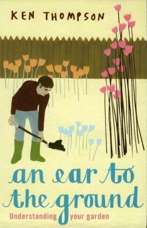 an-ear-to-the-ground-understanding-your-garden