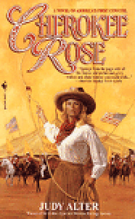 Cherokee Rose (Real Women of the American West, #3)