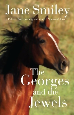 The Georges and the Jewels by Jane Smiley