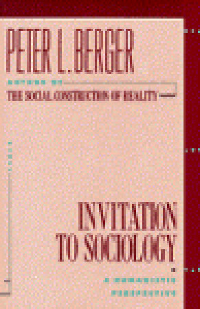 Invitation to Sociology: A Humanistic Perspective EPUB