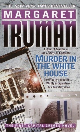 Murder in the White House by Margaret Truman