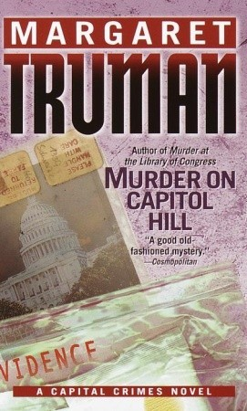 Murder on Capitol Hill by Margaret Truman