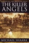 The Killer Angels: The Classic Novel of the Civil War (The Civil War Trilogy, #2)