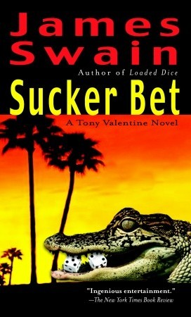 Sucker Bet (Tony Valentine #3)