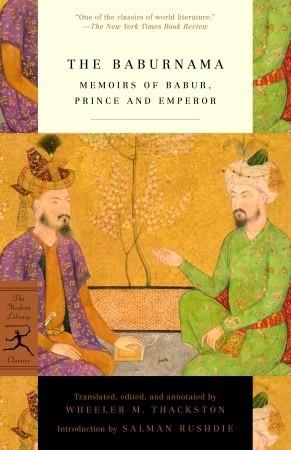 the-baburnama-memoirs-of-babur-prince-and-emperor