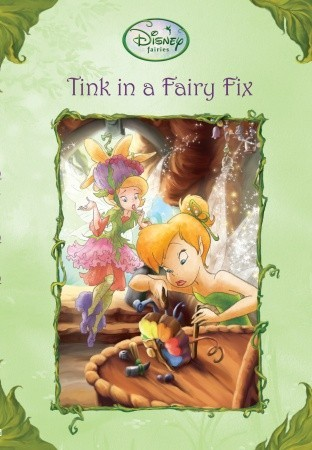 Tink in a Fairy Fix(Tales of Pixie Hollow 23) EPUB