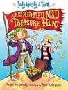 The Mad, Mad, Mad, Mad Treasure Hunt (Judy Moody & Stink, #2)