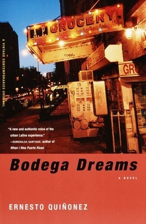 bodega dreams by ernesto quinonez 316967