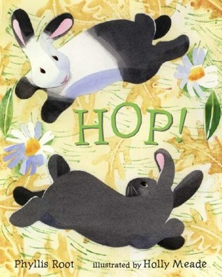 Hop! by Phyllis Root