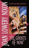 The Ghosts of Now by Joan Lowery Nixon