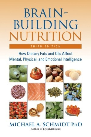 brain-building-nutrition-how-dietary-fats-and-oils-affect-mental-physical-and-emotional-intelligence