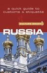 Russia - Culture Smart!: The Essential Guide to Customs  Culture