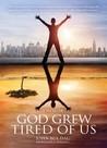 God Grew Tired of Us by John Bul Dau