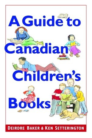 A Guide to Canadian Children's Books in English