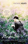 Bright Star: The Complete Poems & Selected Letters of John Keats