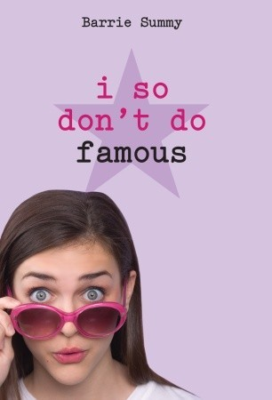 I So Don't Do Famous por Barrie Summy