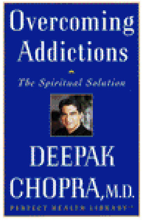 Overcoming Addictions: The Spiritual Solution