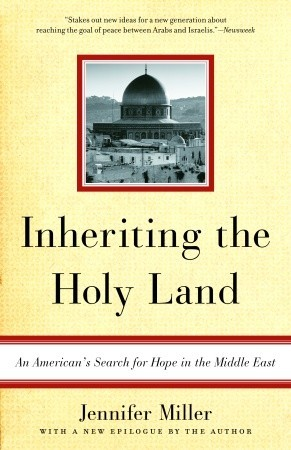 inheriting-the-holy-land-an-american-s-search-for-hope-in-the-middle-east