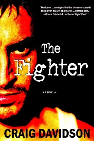 The Fighter by Craig Davidson