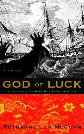 God of Luck by Ruthanne Lum McCunn