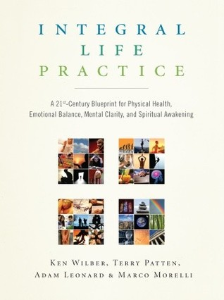 Integral life practice a 21st century blueprint for physical health 177185 malvernweather Choice Image