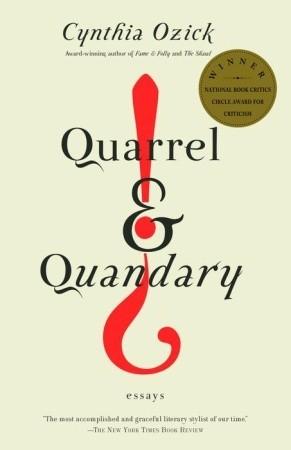 Quarrel & Quandary by Cynthia Ozick
