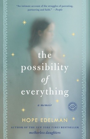 the-possibility-of-everything-a-memoir