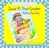 Junie B., First Grader: Aloha-ha-ha! (Junie B. Jones, #26)