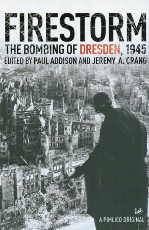 Firestorm: The Bombing of Dresden 1945 Descargar libros gratis en línea gratis
