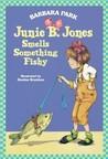 Junie B. Jones Smells Something Fishy (Junie B. Jones, #12)