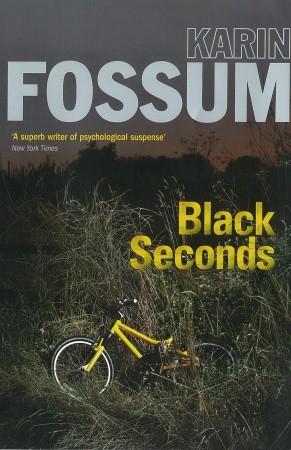Black Seconds by Karin Fossum