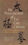 The Philosophy of Tai Chi Chuan by Freya Boedicker