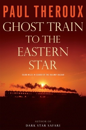 Ghost Train to the Eastern Star (Hardcover)