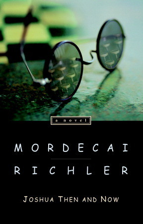 Ebook Joshua Then and Now by Mordecai Richler TXT!