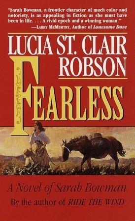 Fearless: A Novel of Sarah Bowman